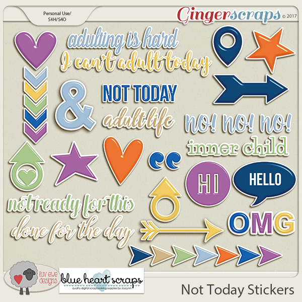 Not Today Stickers by Luv Ewe Designs and Blue Heart Scraps