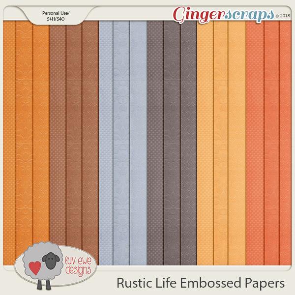 Rustic Life Embossed Papers by Luv Ewe Designs