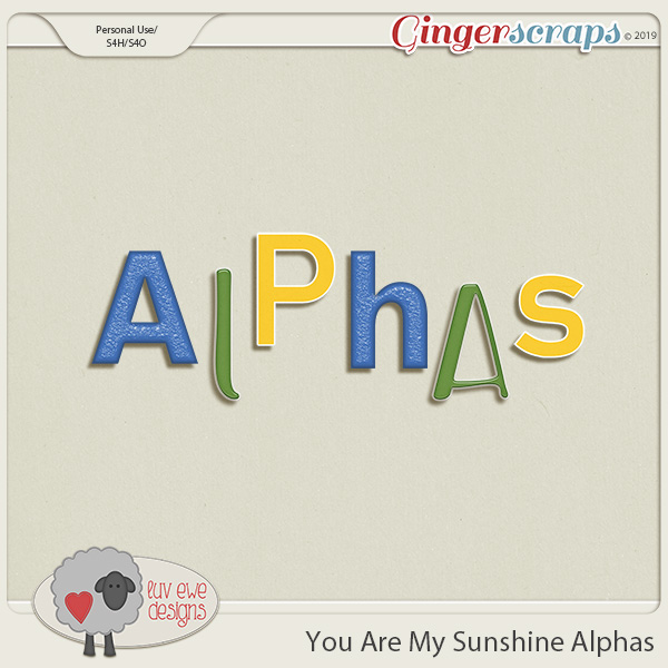 You Are My Sunshine Alphas by Luv Ewe Designs