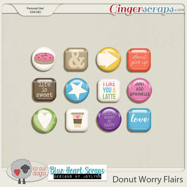 Donut Worry Flairs by Luv Ewe Designs and Blue Heart Scraps
