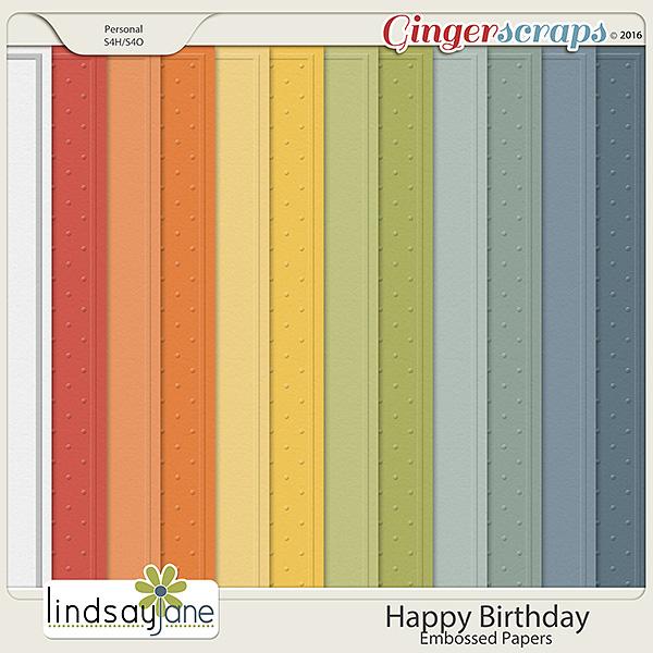 Happy Birthday Embossed Papers by Lindsay Jane