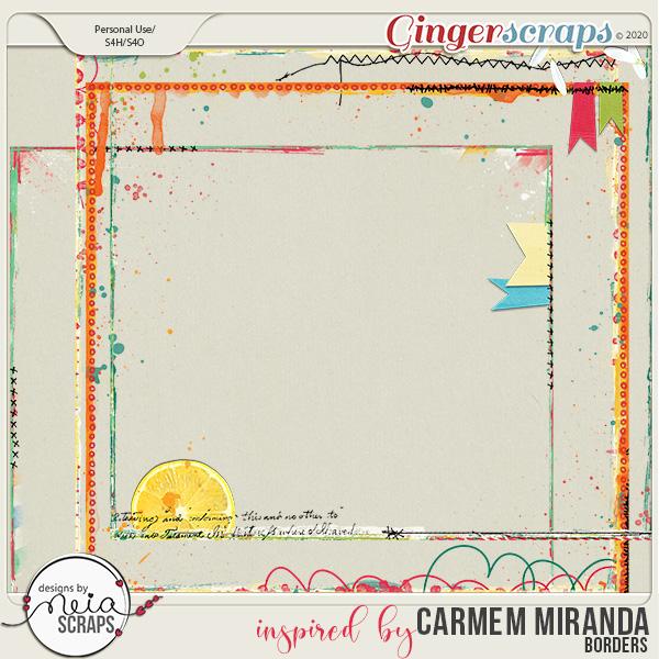 inspired by Carmem Miranda - Borders - by Neia Scraps