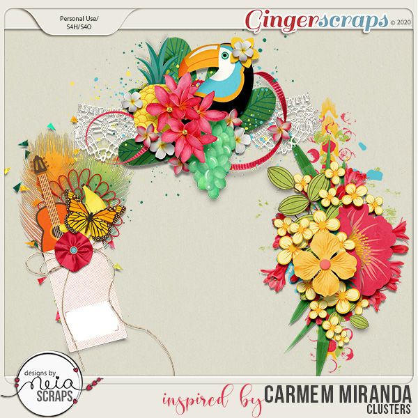 inspired by Carmem Miranda - Clusters - by Neia Scraps