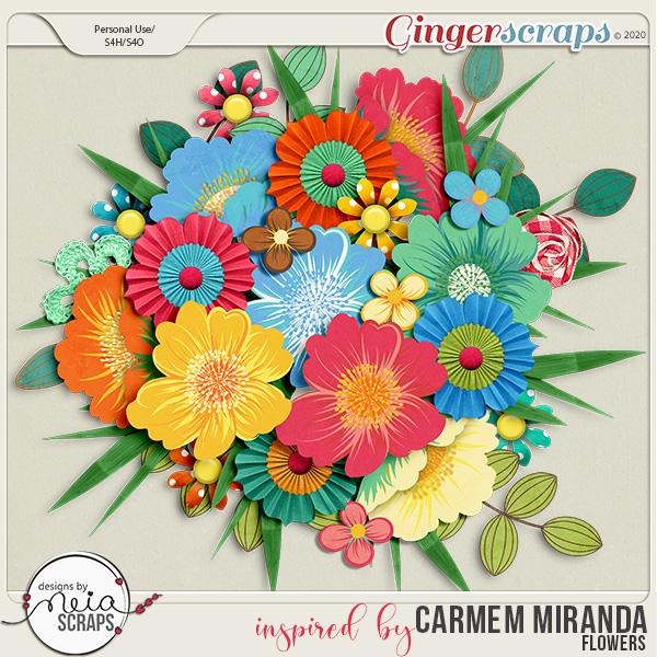 inspired by Carmem Miranda - Flowers - by Neia Scraps