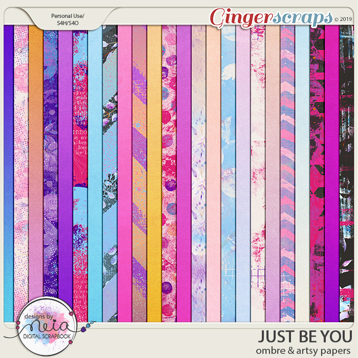 Just Be You - Ombre & Artsy Papers- by Neia Scraps
