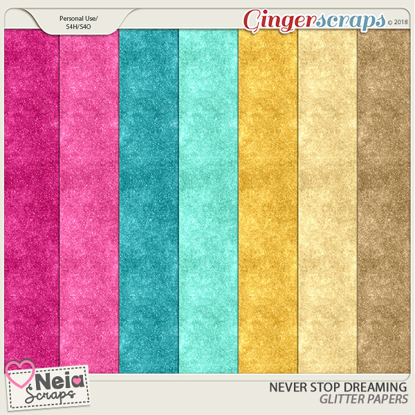Never Stop Dreaming- Glitter Papers - by Neia Scraps