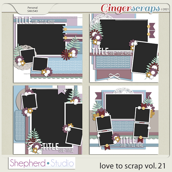 Love to Scrap Volume 21 Templates by Shepherd Studio