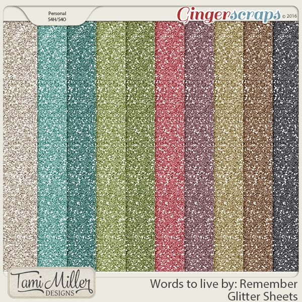 Words to live by Remember Glitter Sheets by Tami Miller Designs