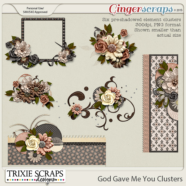 God Gave Me You Clusters by Trixie Scraps Designs