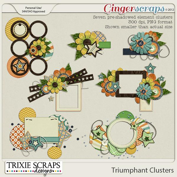 Triumphant Clusters by Trixie Scraps Designs