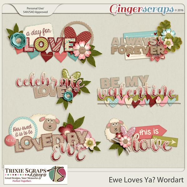 Ewe Loves Ya? Wordart by Trixie Scraps Designs