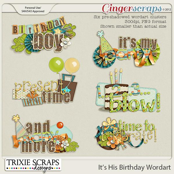 It's His Birthday Wordart by Trixie Scraps Designs