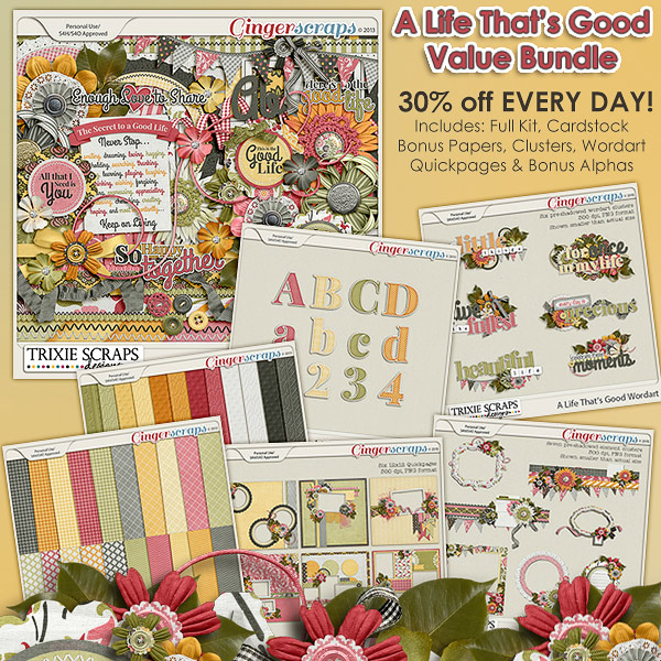 A Life That's Good Value Bundle by Trixie Scraps Designs
