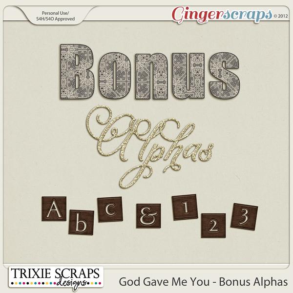 God Gave Me You Bonus Alphas by Trixie Scraps Designs