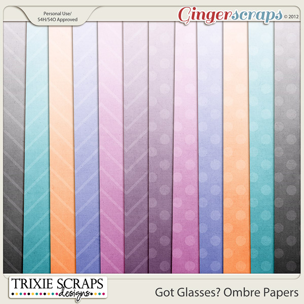 Got Glasses? Bonus Ombre Papers by Trixie Scraps Designs