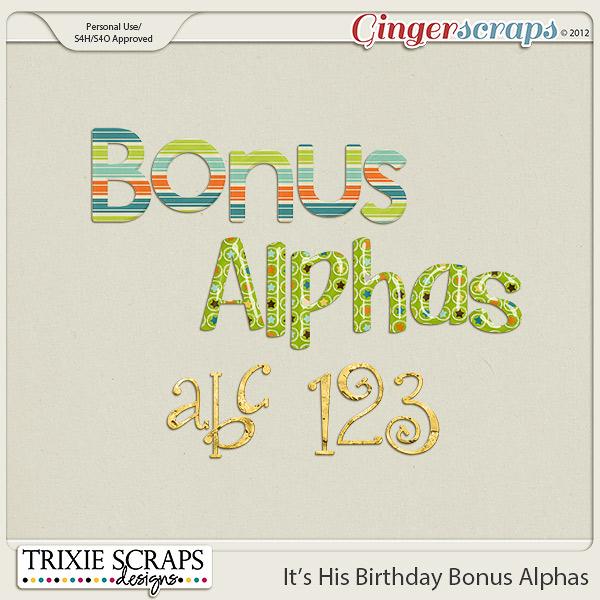 It's His Birthday Bonus Alphas by Trixie Scraps Designs
