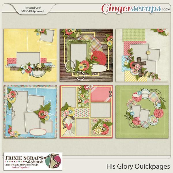 His Glory Quickpages by Trixie Scraps Designs