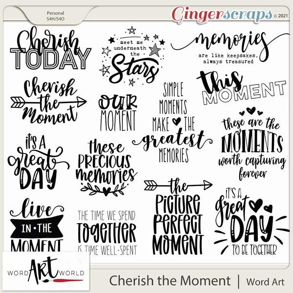 Cherish the Moment Word Art