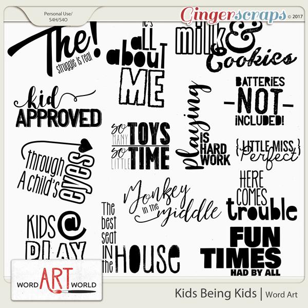 Kids Being Kids Word Art
