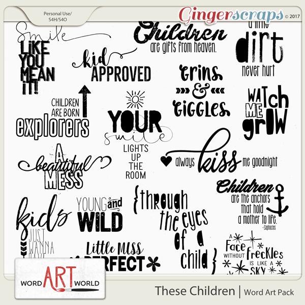 These Children Word Art
