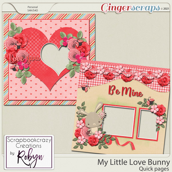My Little Love Bunny Quick Pages by Scrapbookcrazy Creations