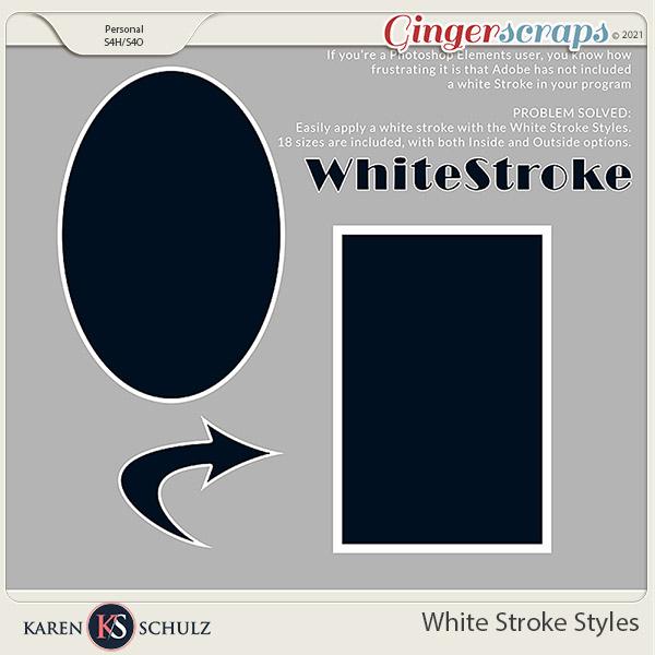 White Stroke Styles by Karen Schulz