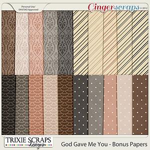 God Gave Me You Bonus Papers by Trixie Scraps Designs