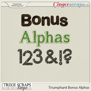 Triumphant Bonus Alphas by Trixie Scraps Designs