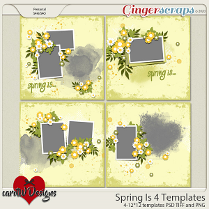 Spring Is 4 Templates by CarolW Designs
