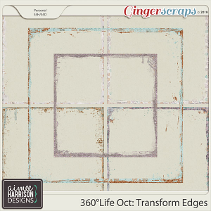 360°Life Oct: Transform Messy Edges by Aimee Harrison