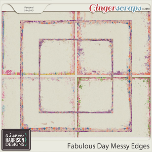 A Fabulous Day Messy Edges by Aimee Harrison
