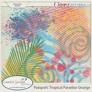 Passport: Tropical Paradise Grunge