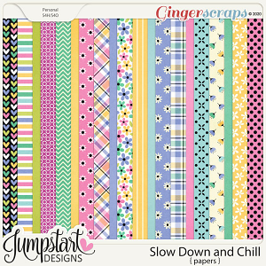 Slow Down and Chill {Papers} by Jumpstart Designs