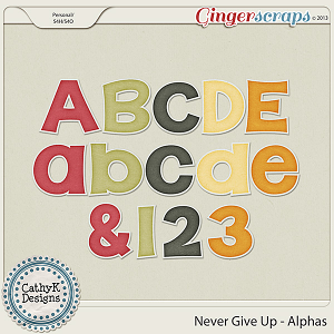 Never Give Up Alphas: by CathyK Designs