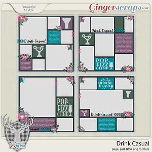 Drink Casual by Dear Friends Designs by Trina