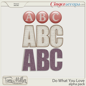 Do What You Love Alpha Pack by Tami Miller Designs
