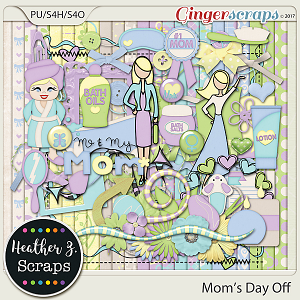 Mom's Day Off KIT by Heather Z Scraps
