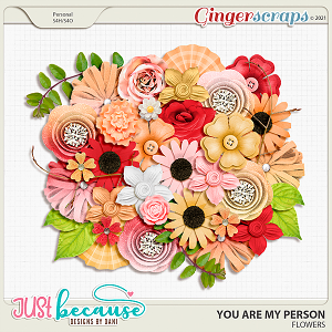 You Are My Person Flowers by JB Studio