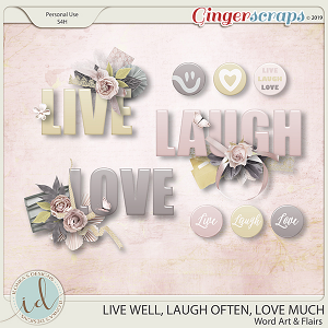 Live Well, Laugh Often, Love Much Word Art & Flairs by Ilonka's Designs