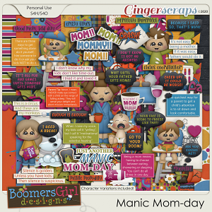Manic Mom-day by BoomersGirl Designs