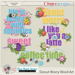 Donut Worry Word Art by Luv Ewe Designs and Blue Heart Scraps