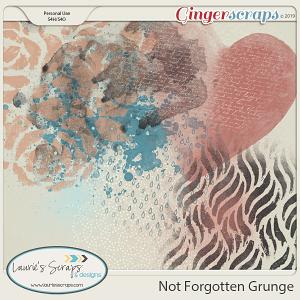 Not Forgotten Grunge