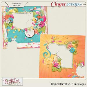 Tropical Parrotise QuickPages