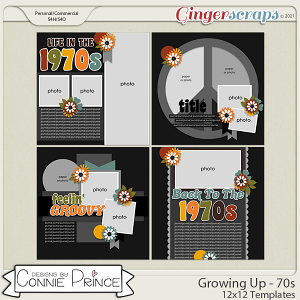 Growing Up 70s - 12x12 Templates (CU Ok) by Connie Prince