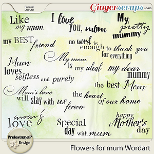 Flowers for mum Wordart