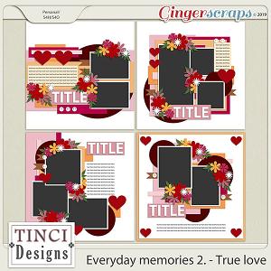 Everyday memories 2. - True love