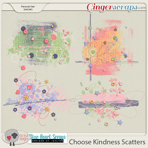 Choose Kindness Scatters by Luv Ewe Designs and Blue Heart Scraps
