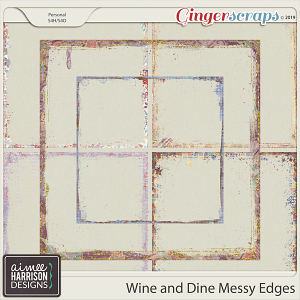 Wine and Dine Messy Edges by Aimee Harrison