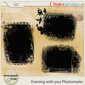 Evening with you Photomasks