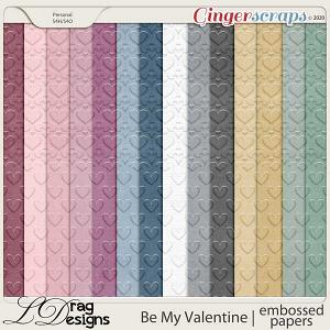Be My Valentine: Embossed Papers by LDragDesigns